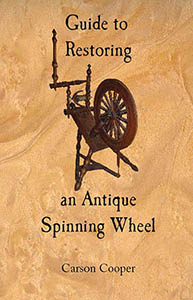 Guide to Restoring an Antique Spinning Wheel
